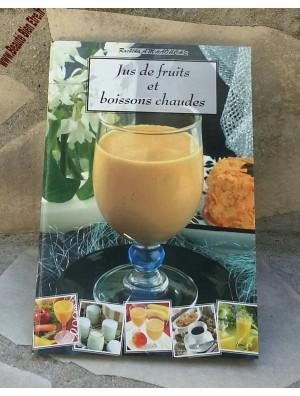 """LIVRE DE CUISINE SPECIAL """"JUS DE FRUITS ET BOISSONS CHAUDES"""""""